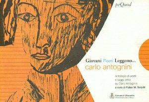 Giovani Poeti Leggono Carlo Antognini