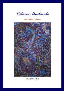 Ritorno Andando di Alessandra Galdiero