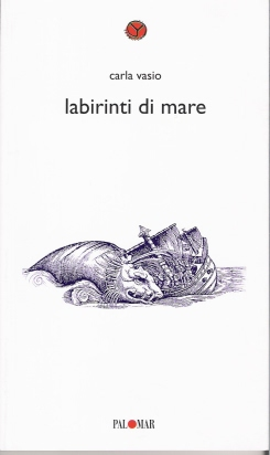 Labirinti di mare di Carla Vasio